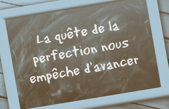 La perfection n'existe pas!