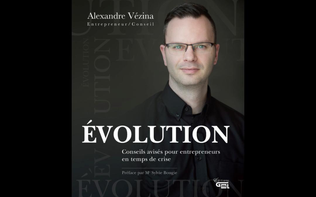 Évolution: le livre d'affaires pour guider les entrepreneurs en temps de crise